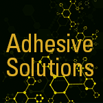 Adhesive Solutions